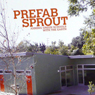 Prefab Sprout Office of Mobile Design - Jennifer Siegal Mark Tessier Landscape Architecture Marketing Materials